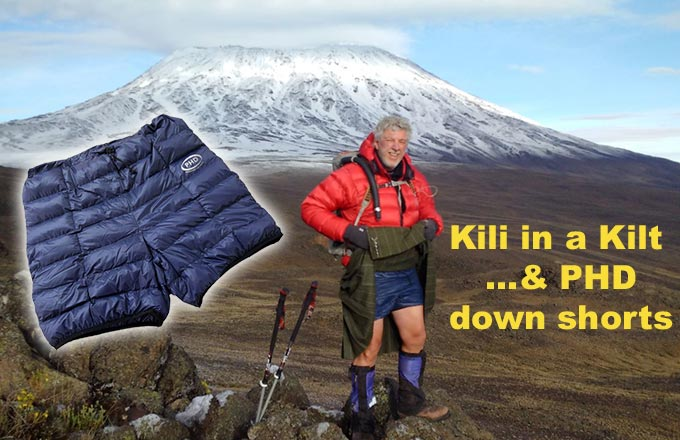 Nick Hopkinson climbing Kilimanjaro in a Kilt, and PHD down shorts