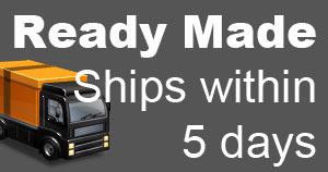 Ready Made: Ships within 5 working days