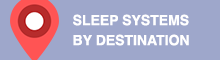 sleep systems by destination